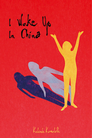 Books - I Woke Up In China - Kehinde Komolafe