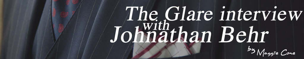 The Glare - Johnathan Behr Bespoke Clothiers