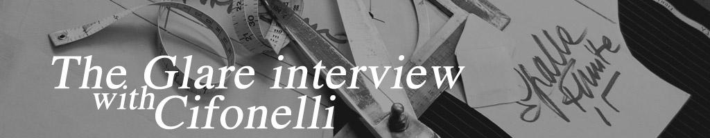 The Glare - Cifonelli - Interview